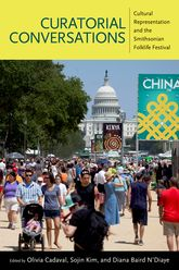 Curatorial Conversations: Cultural Representation and the Smithsonian Folklife Festiva