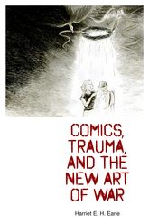Comics, Trauma, and the New Art of War