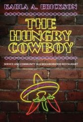 The Hungry CowboyService and Community in a Neighborhood Restaurant