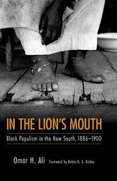 In the Lion's MouthBlack Populism in the New South, 1886-1900