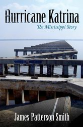 Hurricane Katrina – The Mississippi Story - University Press of Mississippi