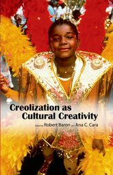Creolization as Cultural Creativity$