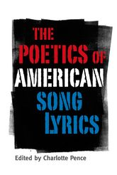 The Poetics of American Song Lyrics
