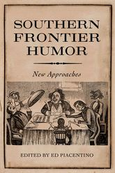 Southern Frontier HumorNew Approaches