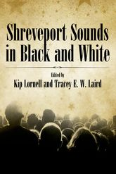 Shreveport Sounds in Black and White